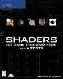 Shaders for Game Programmers and Artists